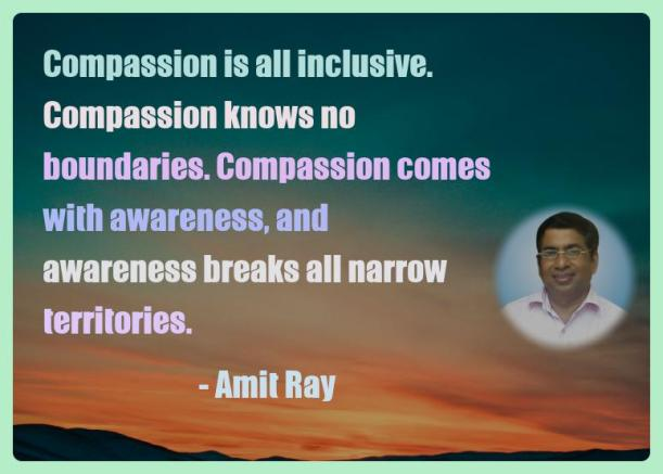 Amit Ray Motivation Quote Compassion is all inclusive
