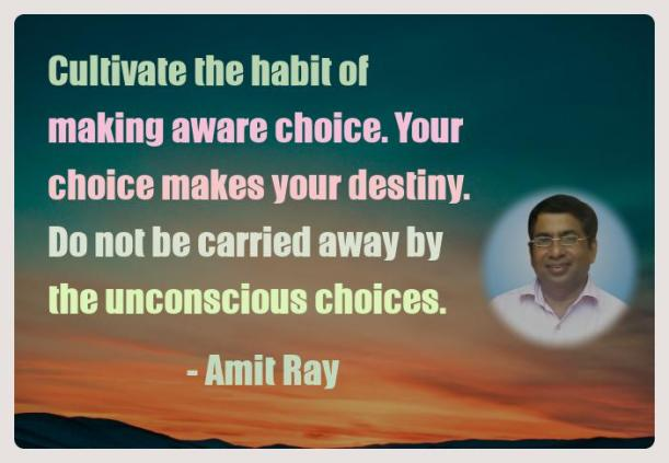 Amit Ray Motivation Quote Cultivate the habit of making aware