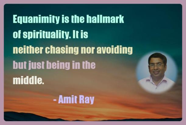 Amit Ray Motivation Quote Equanimity is the hallmark of