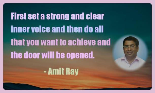 Amit Ray Motivation Quote First set a strong and clear inner