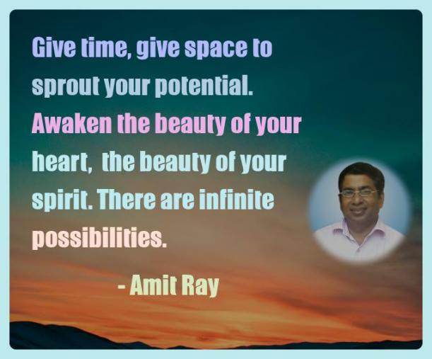 Amit Ray Motivation Quote Give time give space to sprout