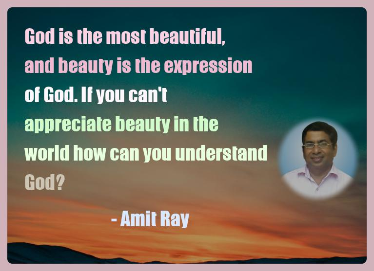 Amit Ray Motivation Quote God is the most beautiful and