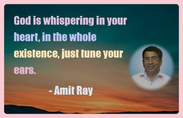 Amit Ray Motivation Quote God is whispering in your heart in