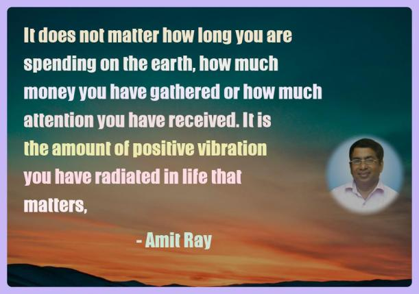 Amit Ray Motivation Quote It does not matter how long you are