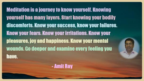 Amit Ray Motivation Quote Meditation is a journey to know