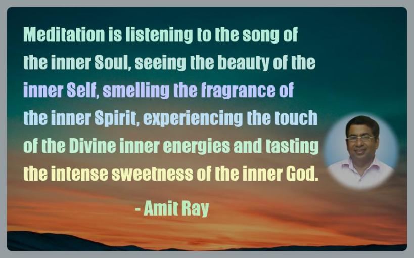 Amit Ray Motivation Quote Meditation is listening to the song