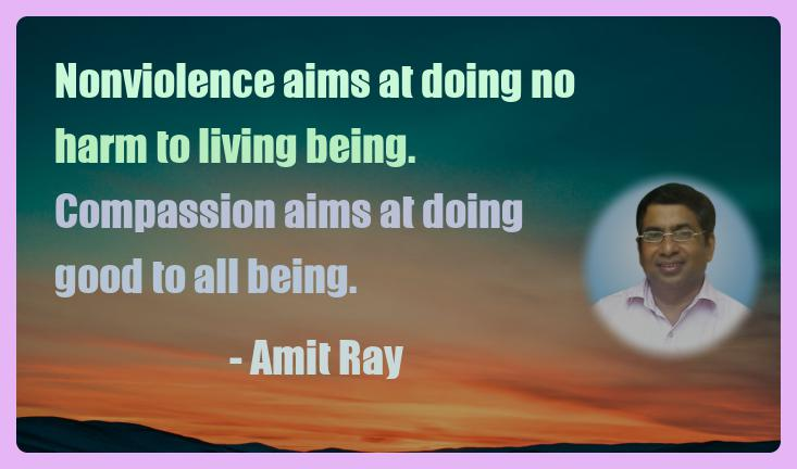 Amit Ray Motivation Quote Nonviolence aims at doing no harm