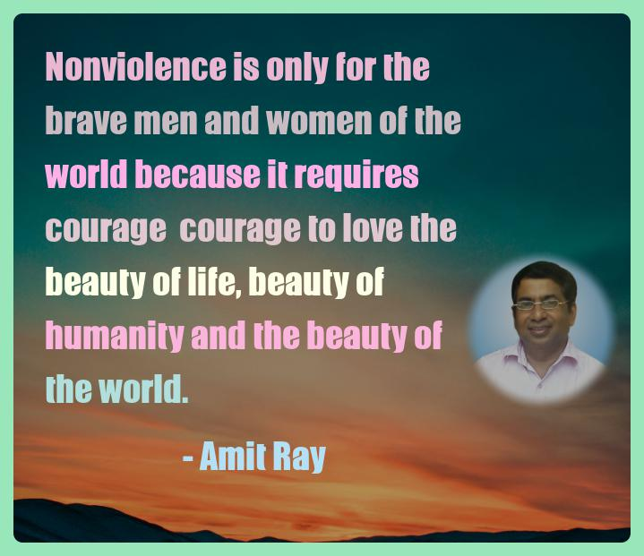 Amit Ray Motivation Quote Nonviolence is only for the brave