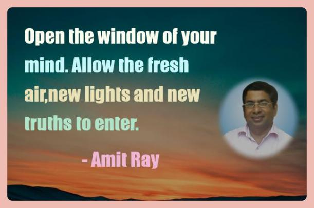 Amit Ray Motivation Quote Open the window of your mind Allow