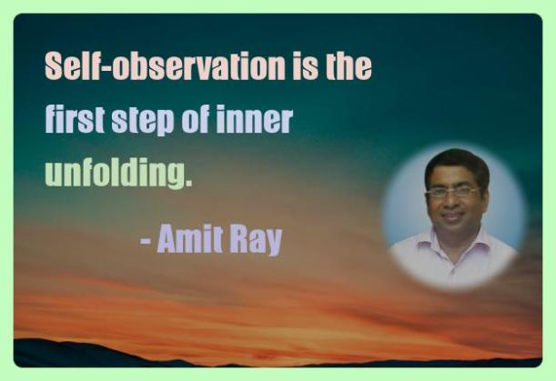 Amit Ray Motivation Quote Self observation is the first step