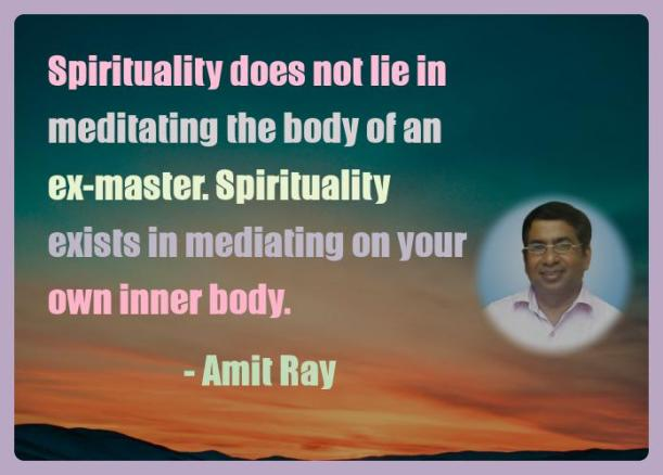 Amit Ray Motivation Quote Spirituality does not lie in