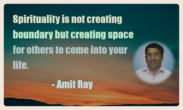Amit Ray Motivation Quote Spirituality is not creating