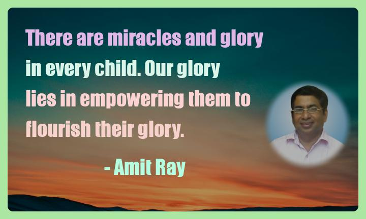 Amit Ray Motivation Quote There are miracles and glory in