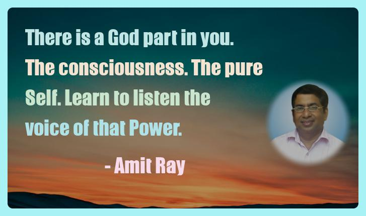 Amit Ray Motivation Quote There is a God part in you The