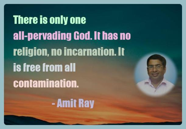 Amit Ray Motivation Quote There is only one all pervading
