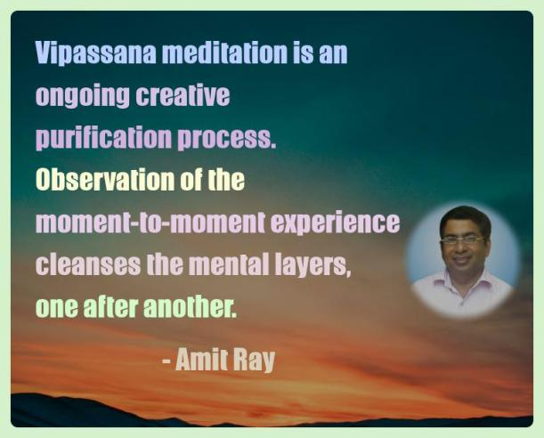 Amit Ray Motivation Quote Vipassana meditation is an ongoing