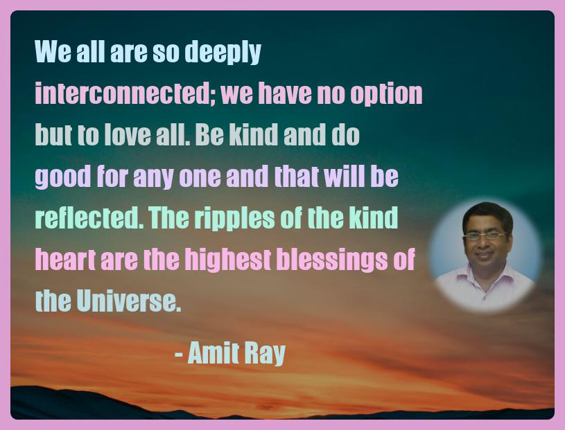 Amit Ray Motivation Quote We all are so deeply