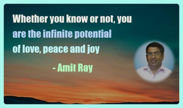 Amit Ray Motivation Quote Whether you know or not you are