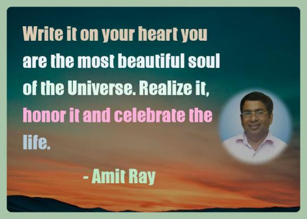 Amit Ray Motivation Quote Write it on your heart you are the