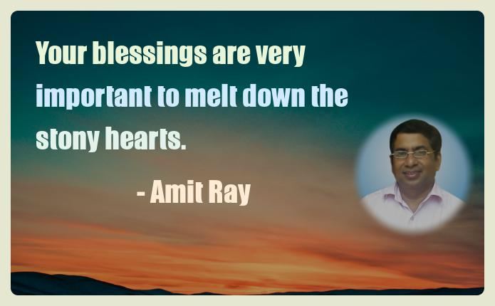 Amit Ray Motivation Quote Your blessings are very important